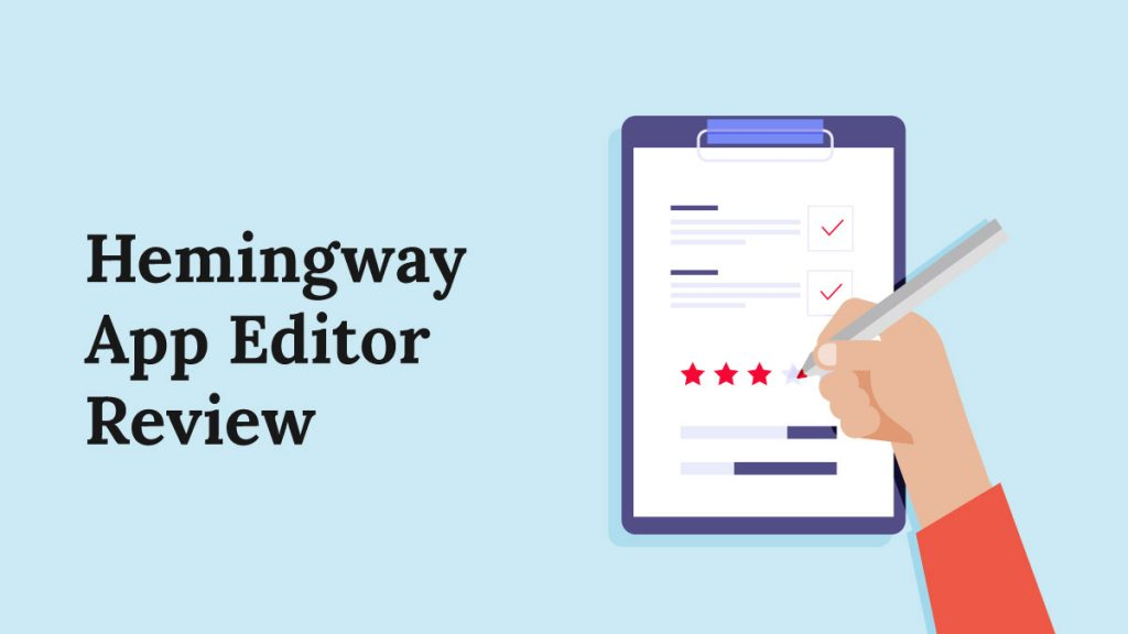 Best Online Tools For Freelance Writers In 2021 - Hemmingway editor