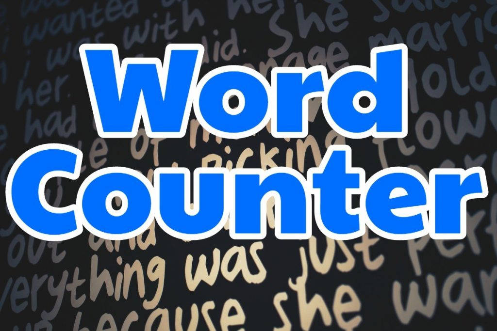 Best Online Tools For Freelance Writers In 2021 - Word Counter